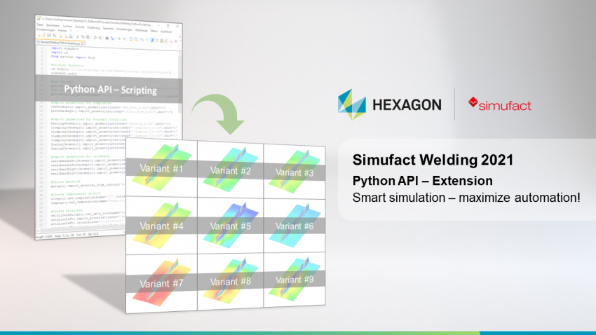 Simufact Welding 2021 enables complete automation from model creation to evaluation